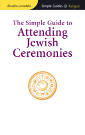 The Simple Guide to Attending Jewish Ceremonies Cover