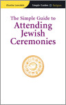 The Simple Guide to Attending Jewish Ceremonies
