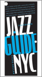 Jazz Guide,  New York City, 2nd Edition