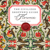The Civilized Shopper's Guide to Florence Cover