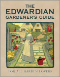 The Edwardian Gardener's Guide