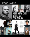 FOOD & WINE: 25 Best New Chef All-Star Cookbook