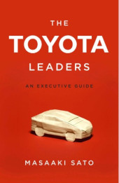 The Toyota Leaders: An Executive Guide Cover