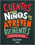 Cuentos para ni�os que se atreven a ser diferentes / Stories for Boys Who Dare to Be Different