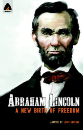 Abraham Lincoln: From the Log Cabin to the White House Cover