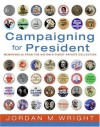 Campaigning for President - Political Memorabilia From the Nation's Finest Private Collection