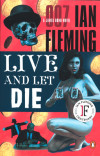 Live and Let Die (James Bond Novels)