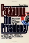 Packaging The Presidency