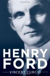 Henry Ford (Lives and Legacies)