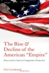 The Rise and Decline of the American