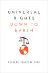 Universal Rights Down to Earth (Amnesty International Global Ethics Series)