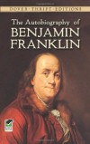 The Autobiography of Benjamin Franklin (Dover Thrift Editions)