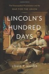 Lincoln's Hundred Days