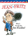 What's The Big Idea, Ben Franklin? (Paperstar)