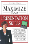 Maximize Your Presentation Skills