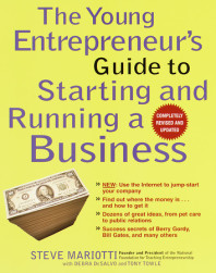 The Young Entrepreneur's Guide to Starting and Running a Business