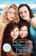 Sisterhood of the Traveling Pants 2: Movie Tie-In edition