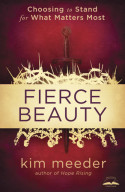 Fierce Beauty by Kim Meeder Excerpt
