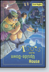 Toots and the Upside-Down House