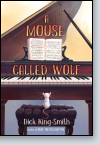 A Mouse Called Wolf