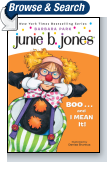 Junie B., First Grader: BOO...and I MEAN It!