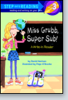 Miss Grubb, Super Sub!