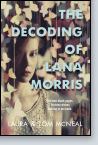 The Decoding of Lana Morris