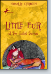 Little Fur #2: A Fox Called Sorrow