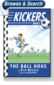 Kickers #1: The Ball Hogs