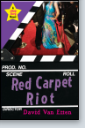 Likely Story: Red Carpet Riot