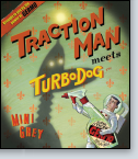Traction Man Meets Turbo Dog