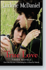 True Love: Three Novels