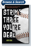 Strike Three, You're Dead