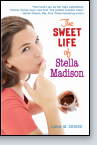 The Sweet Life of Stella Madison