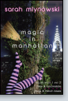 Magic in Manhattan: Bras & Broomsticks and Frogs & French Kisses
