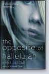 The Opposite of Hallelujah