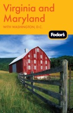 Fodor's Virginia and Maryland