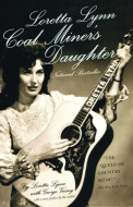 Loretta Lynn: Coal Miner's Daughter