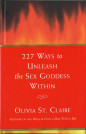 227 Ways to Unleash the Sex Goddess Within