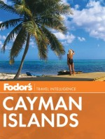 Fodor's Cayman Islands