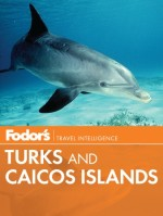 Fodor's Turks & Caicos Islands