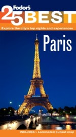 Fodor's Paris' 25 Best