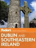 Fodor's Dublin and Southeastern Ireland