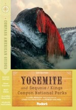 Compass American Guides: Yosemite & Sequoia/Kings Canyon National Parks