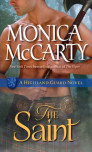 Romance Author Monica McCarty's THE SAINT releases today – Do you want to be spoiled?