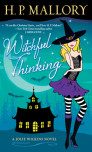 Preview <i>Witchful Thinking</i> by H. P. Mallory &#8211; Fun NEW series!!
