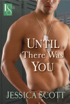 Book Review:  Bea Reviews – Until There Was You by Jessica Scott