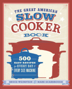 The Great American Slow Cooker Book