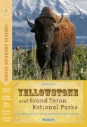 Compass American Guides: Yellowstone and Grand Teton National Parks