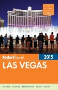 Fodor's Las Vegas 2015
